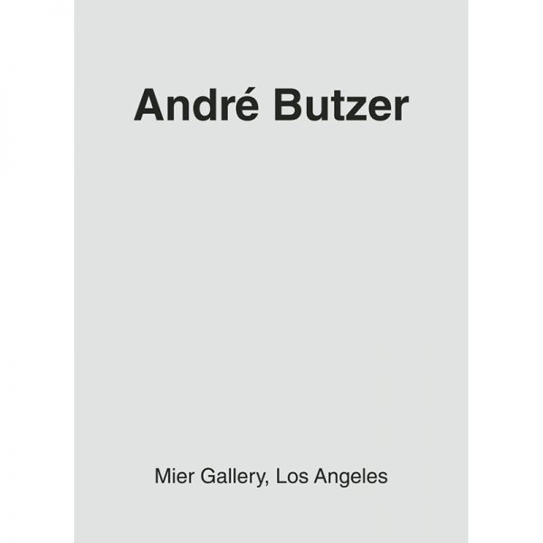 ANDR&EACUTE BUTZER  Mier Gallery