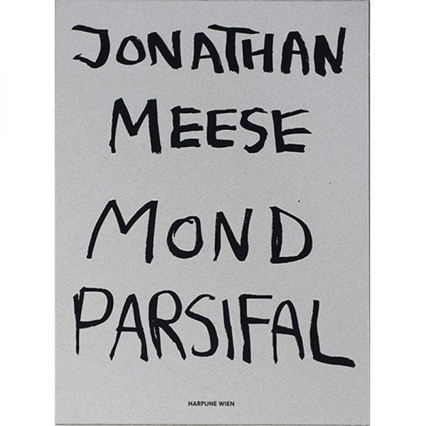 JONATHAN MEESE  Mondparsifal