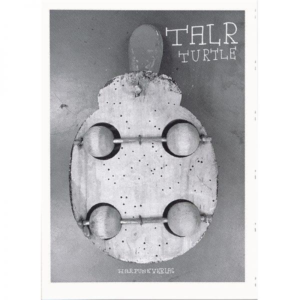 TAL R  Turtle